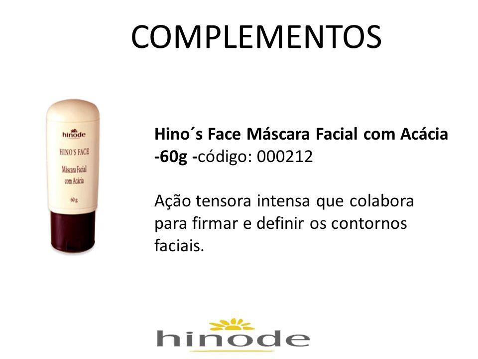 COMPLEMENTOS Hino´s Face Máscara Facial com Acácia -60g -código: 000212 Ação tensora intensa que colabora para firmar e definir os contornos faciais.