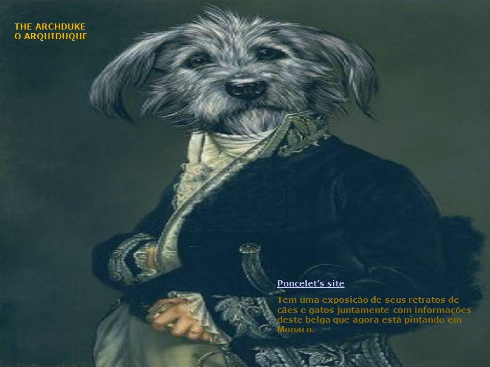 THE ADVOCATE – O ADVOGADO Quando está fora de seu atelier, apropriadamente, ele gosta de passear com seu cachorro.