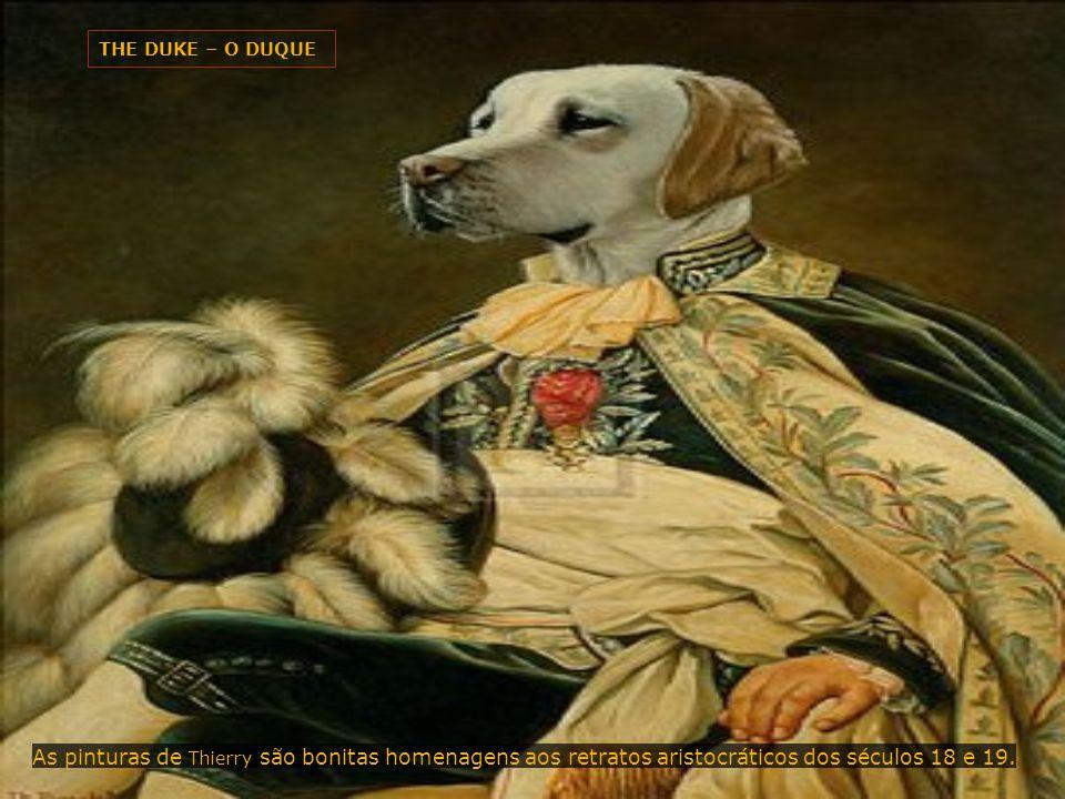 ANCESTRAL CANINE I ANCESTRAL CANINO I Thierry Poncelet pinta cães e gatos em poses humanas clássicas.