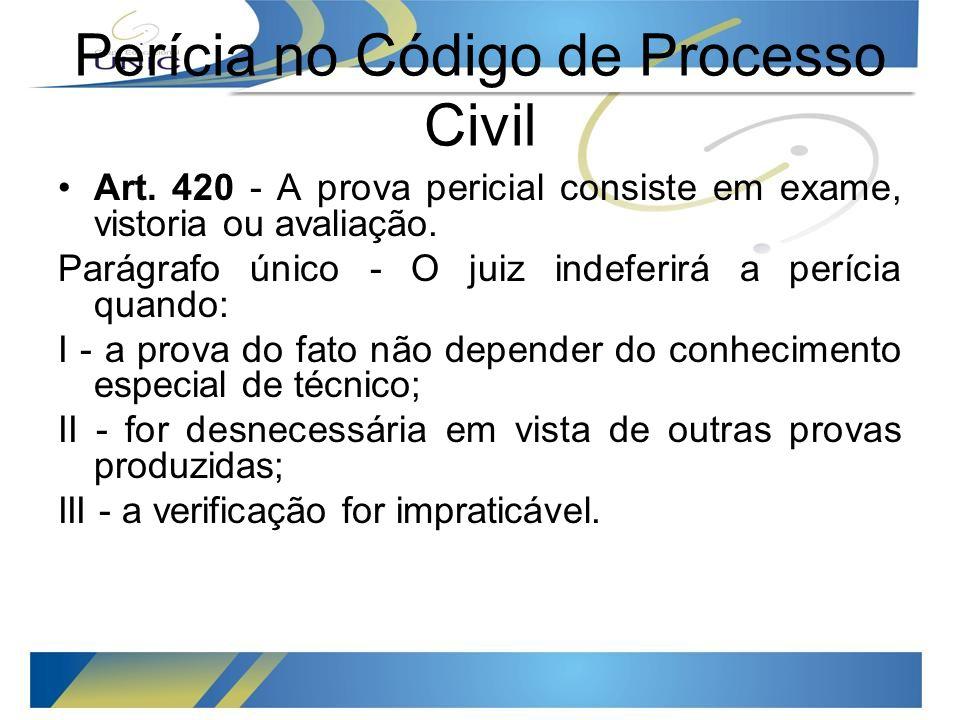 Perícia no Código de Processo Civil Art.
