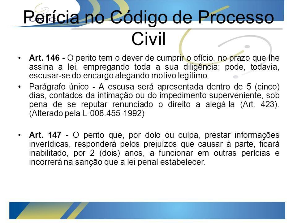 Perícia no Código Penal Código Penal: Falso Testemunho ou Falsa pericía Art.
