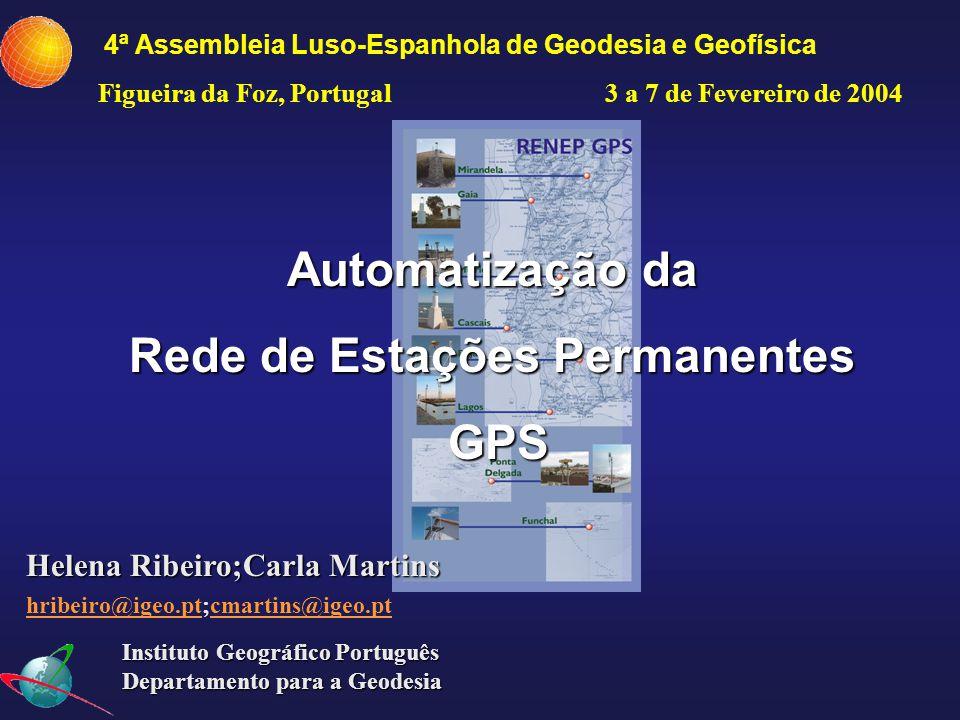 Automatização das EP GPS 2 Introdução Nº de EP GPS : 8 Leica e Trimble (CORS, 12 canais, antena Dorne Margolin) Paroscientific Met3 (Pressão;Temp.; Hum.