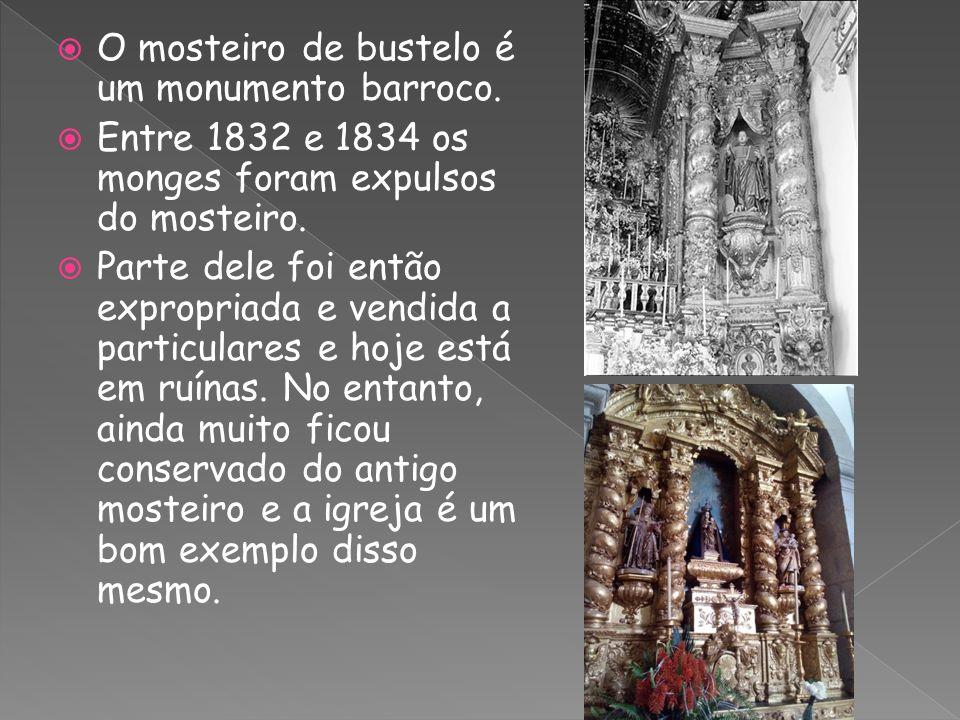  O mosteiro de bustelo é um monumento barroco.