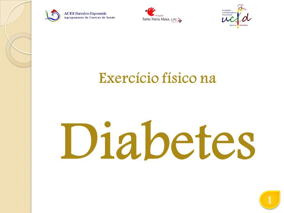 Diabetes Exercício físico na 1 1