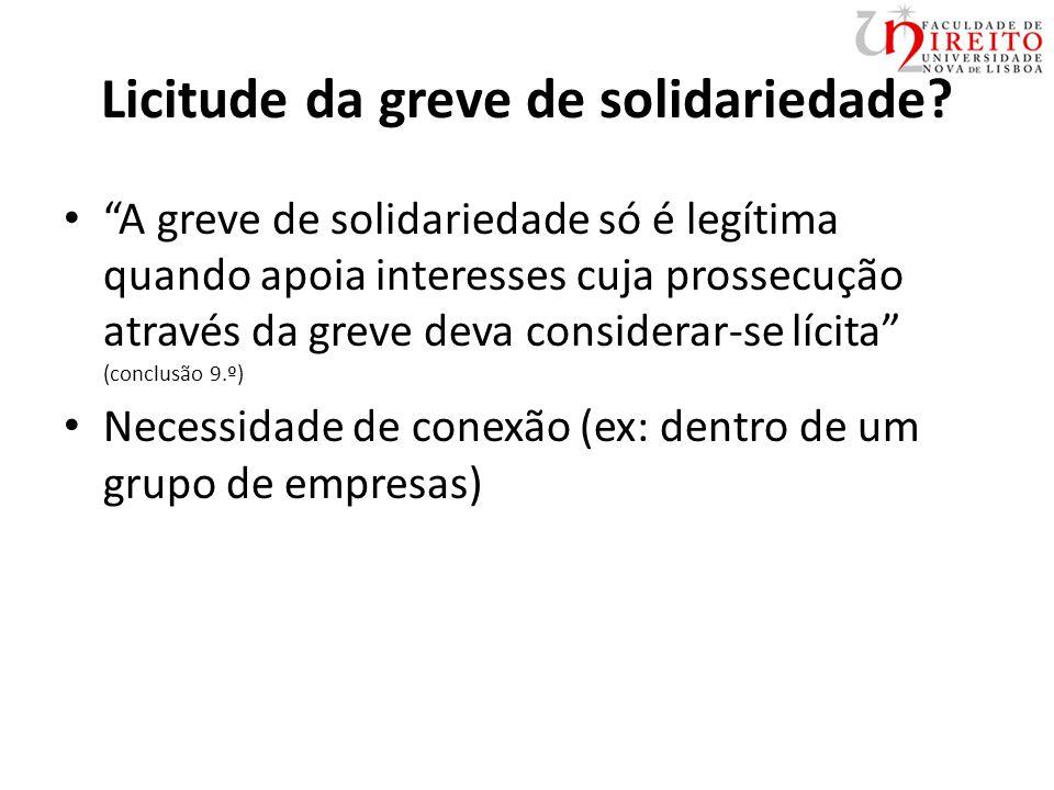 Licitude da greve de solidariedade.