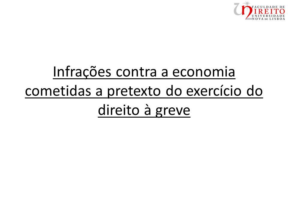 Infrações contra a economia cometidas a pretexto do exercício do direito à greve
