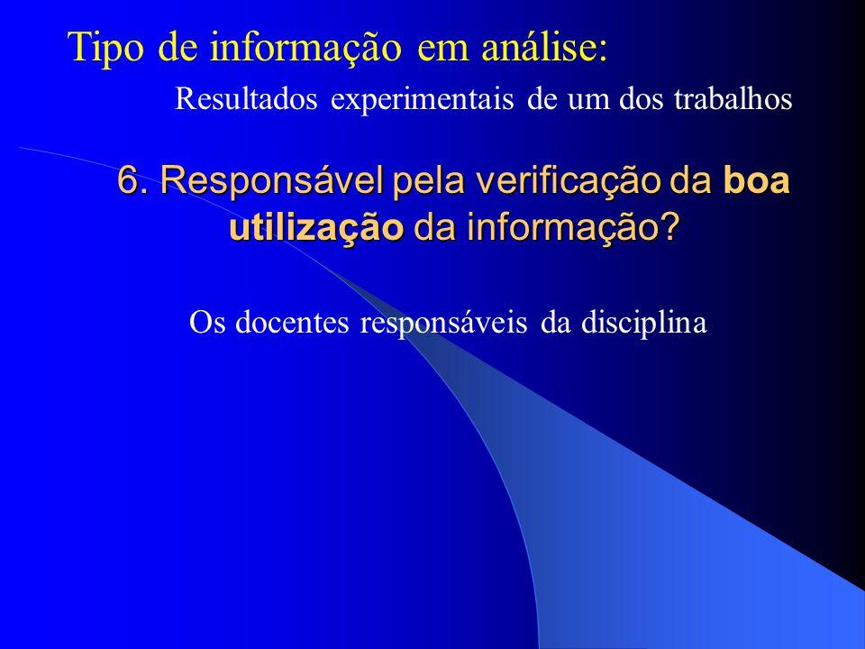 Tipo de informação em análise: Resultados experimentais de um dos trabalhos 6.