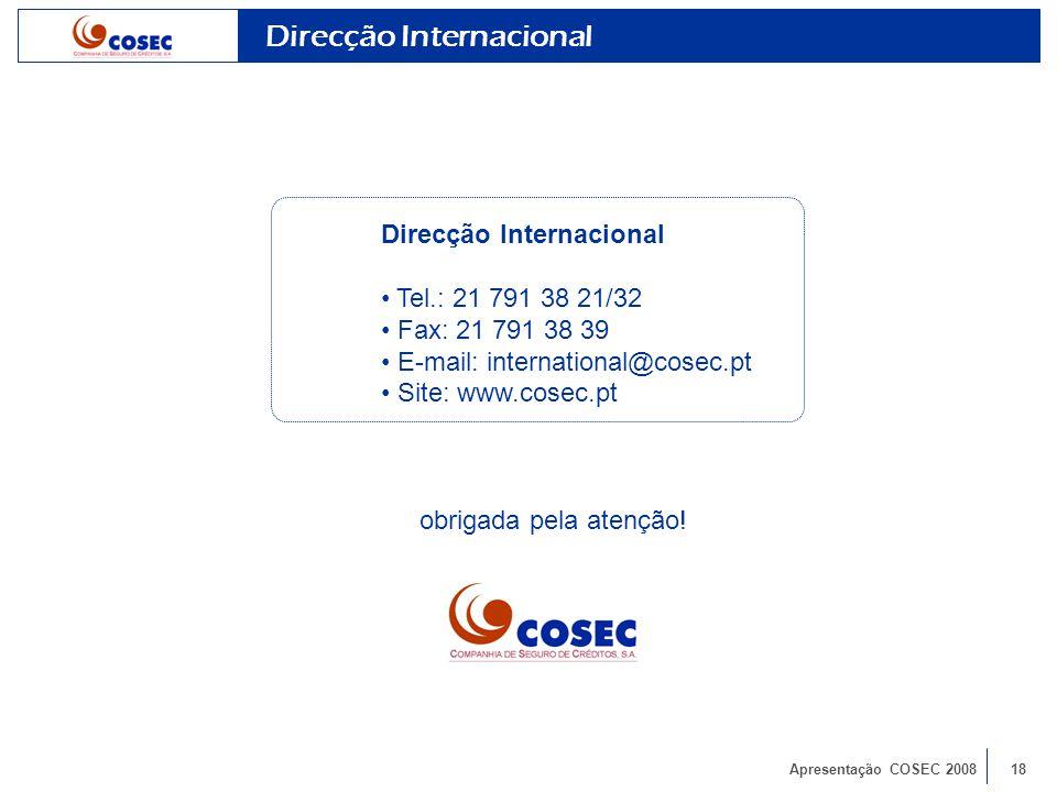 Apresentação COSEC 200818 obrigada pela atenção.