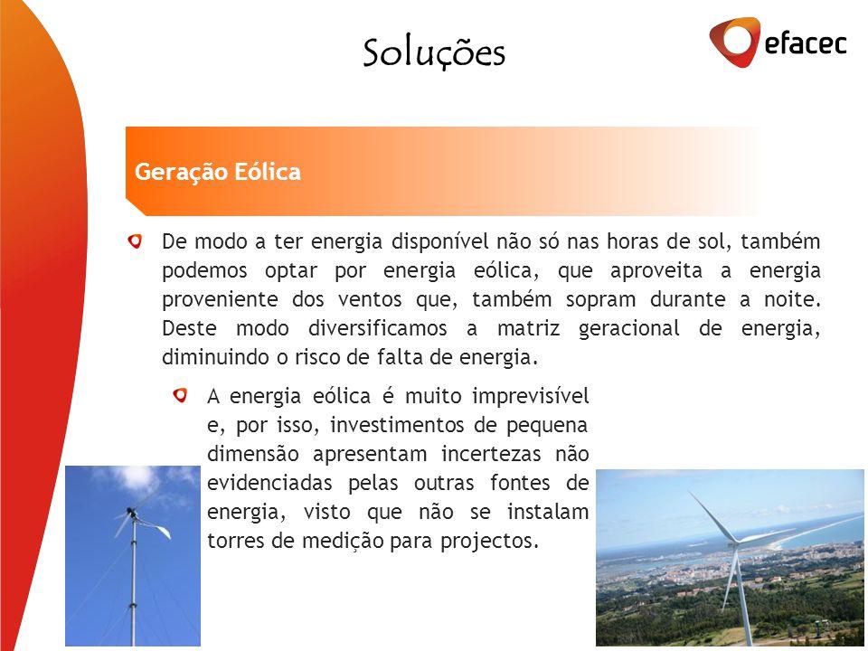 De modo a ter energia disponível não só nas horas de sol, também podemos optar por energia eólica, que aproveita a energia proveniente dos ventos que, também sopram durante a noite.