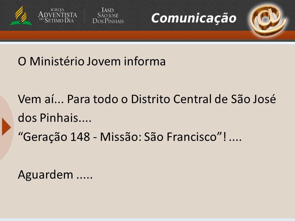 O Clube de Aventureiros informa... Amanhã – (15/04) – Reunião normal.