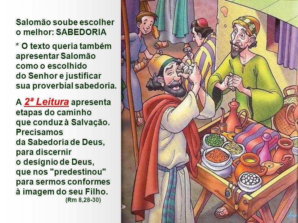 - Em sonho, o Senhor manifesta o seu agrado por este gesto e convida-o a pedir o que quisesse.