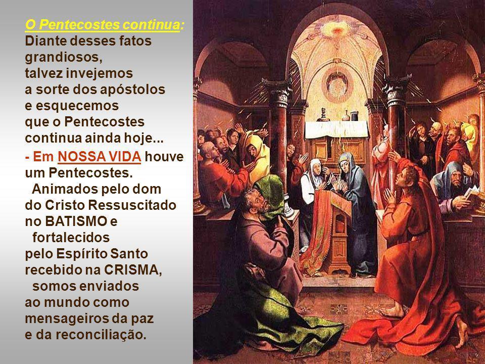 - Finalmente, Jesus explicita a missão dos discípulos: Como o Pai me enviou...