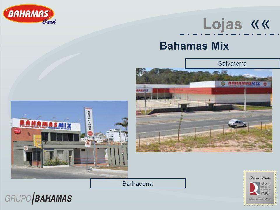 Lojas «« Bahamas Mix Salvaterra Barbacena