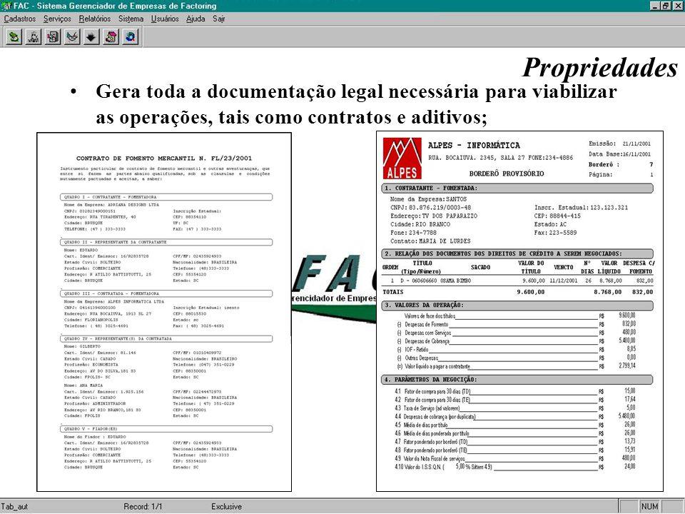 Propriedades Gera também, notas promissórias e notas fiscais automatizadas vinculadas as operações;