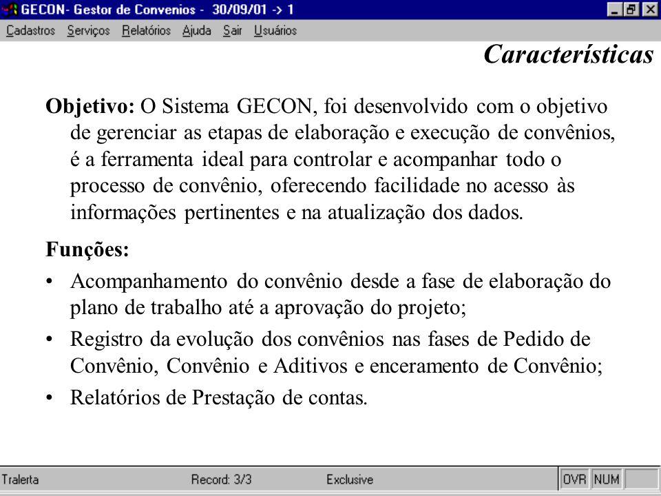 Funções: Acompanhamento do convênio desde a fase de elaboração do plano de trabalho até a aprovação do projeto; Registro da evolução dos convênios nas