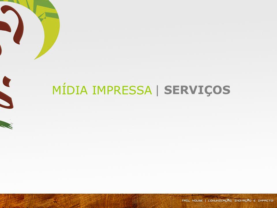 | SERVIÇOS MÍDIA IMPRESSA