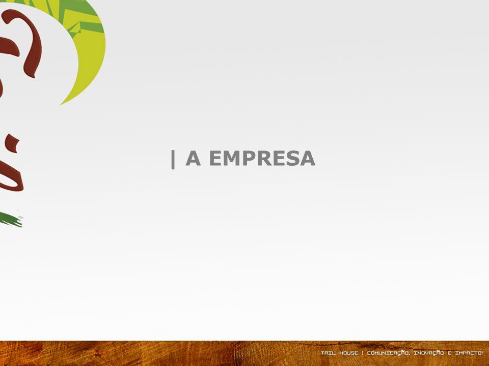| A EMPRESA
