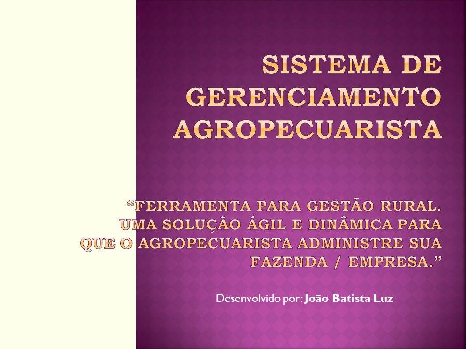 Desenvolvido por: João Batista Luz