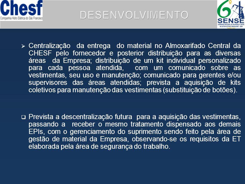  Centralização da entrega do material no Almoxarifado Central da CHESF pelo fornecedor e posterior distribuição para as diversas áreas da Empresa; di