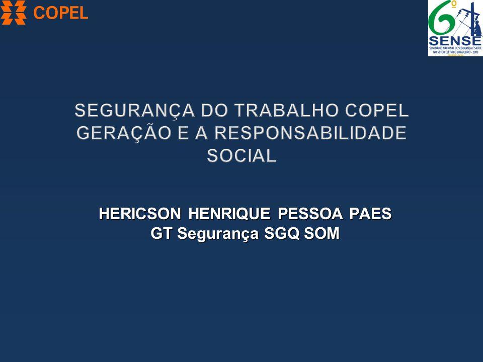 HERICSON HENRIQUE PESSOA PAES GT Segurança SGQ SOM