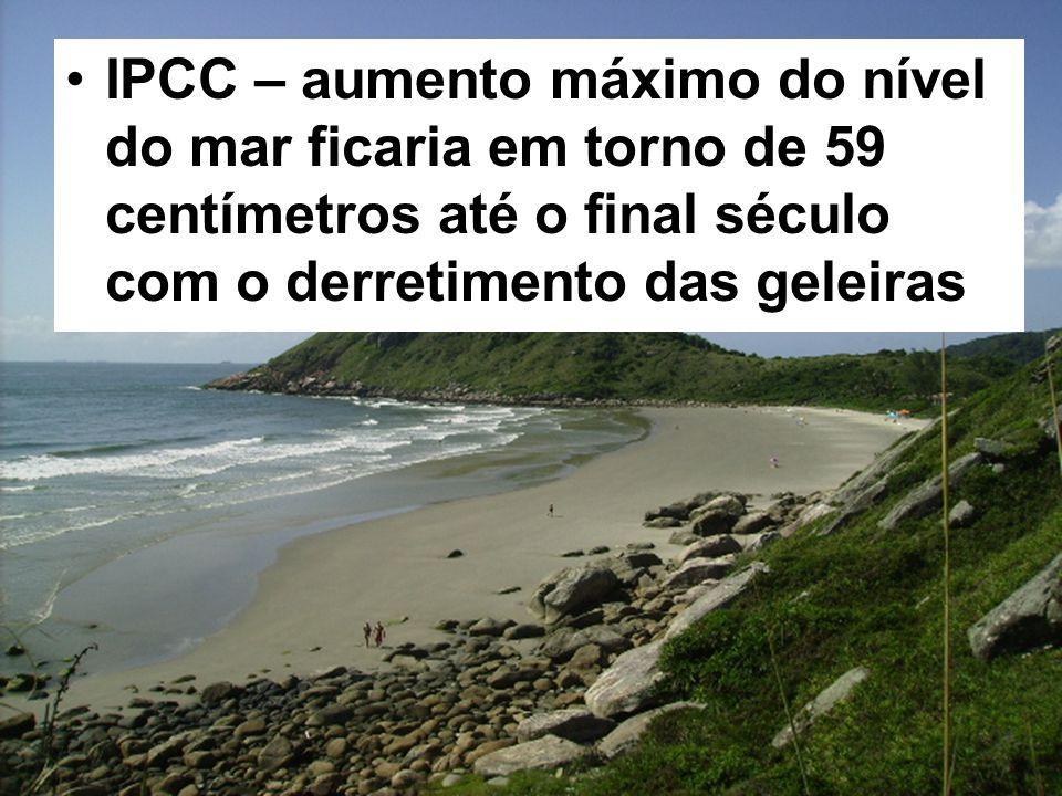 IPCC – aumento máximo do nível do mar ficaria em torno de 59 centímetros até o final século com o derretimento das geleiras