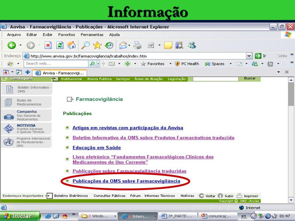 Agência Nacional de Vigilância Sanitária www.anvisa.gov.brInformação