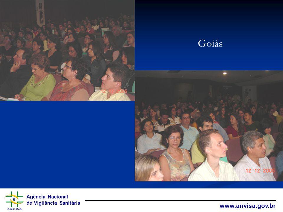 Agência Nacional de Vigilância Sanitária www.anvisa.gov.br Goiás