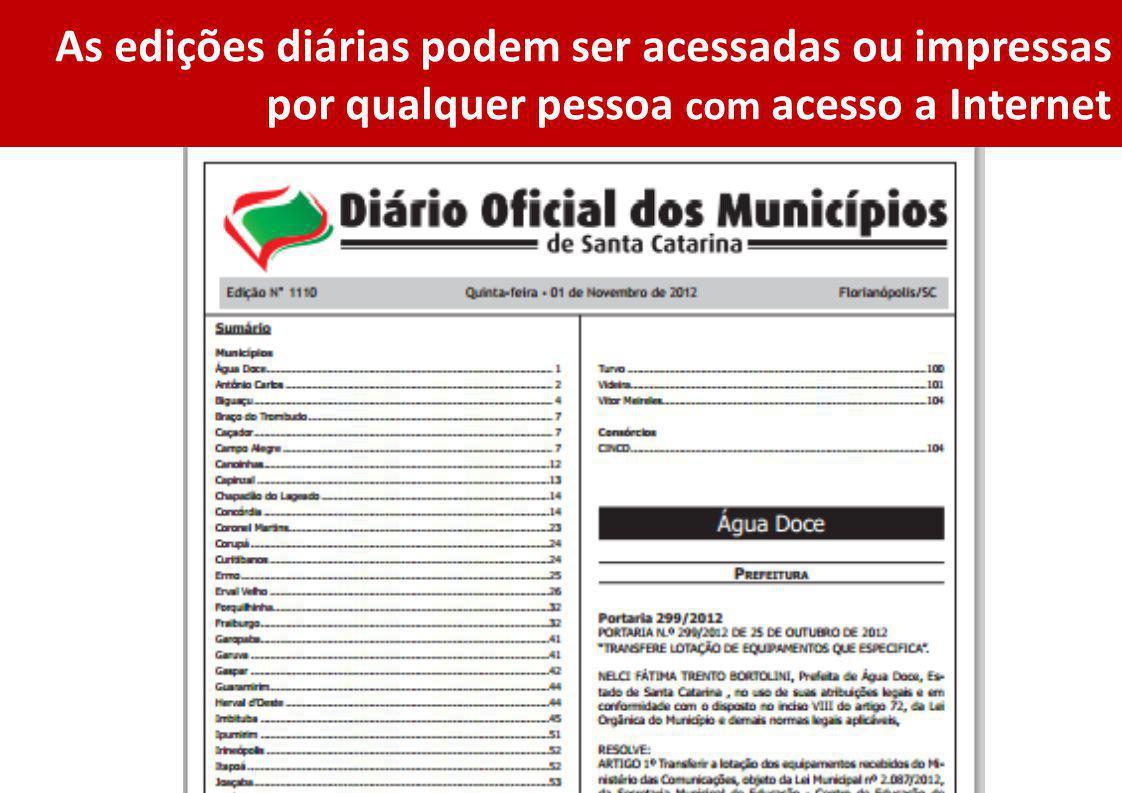 As edições diárias podem ser acessadas ou impressas por qualquer pessoa com acesso a Internet