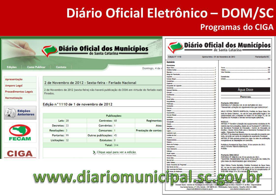 Diário Oficial Eletrônico – DOM/SC Programas do CIGA