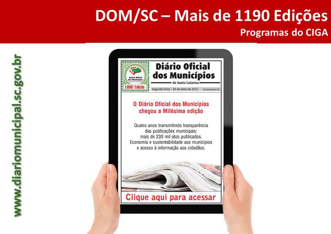 DOM/SC – Mais de 1190 Edições Programas do CIGA