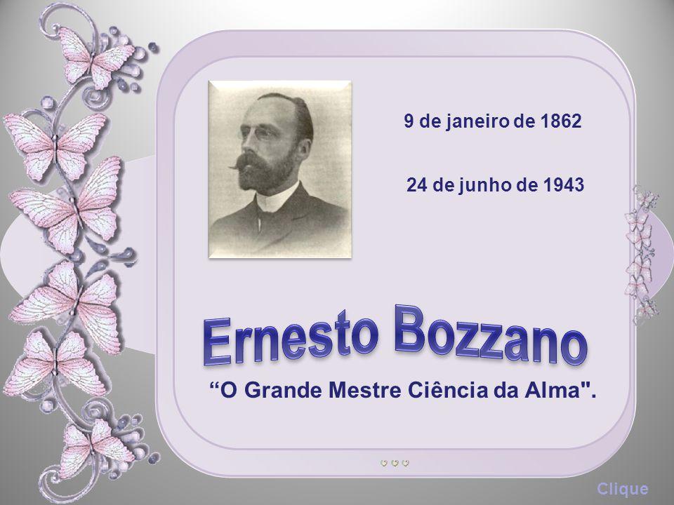 9 de janeiro de 1862 24 de junho de 1943 O Grande Mestre Ciência da Alma . Clique
