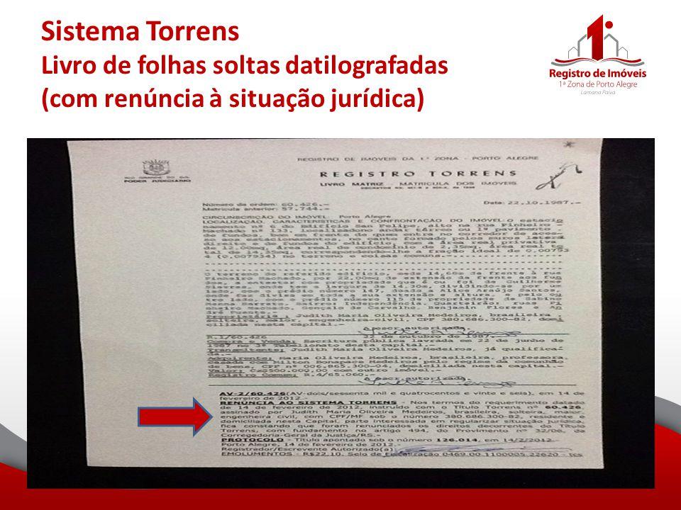 Sistema Torrens Livro de folhas soltas datilografadas (com renúncia à situação jurídica)
