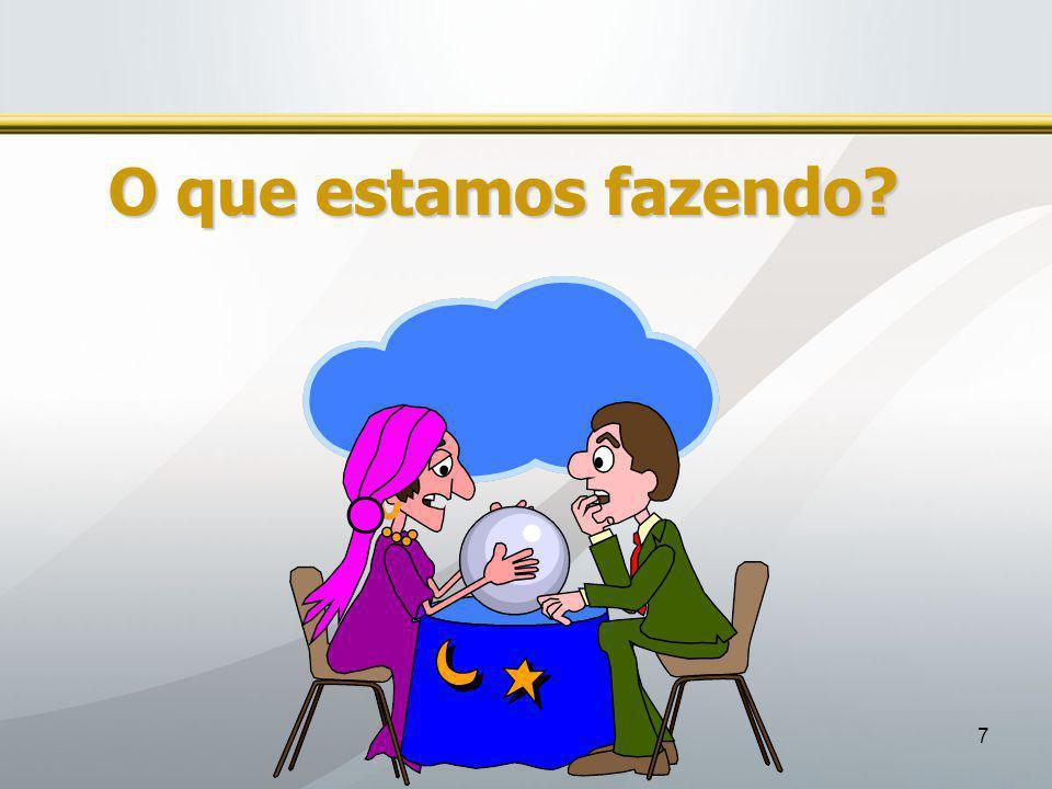 EMANOEL MARCOS LIMA 7 O que estamos fazendo?
