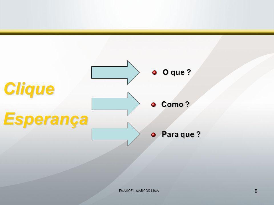 EMANOEL MARCOS LIMA 9 CliqueEsperança Esclarecimento Ação Conscientização e Conscientização e Envolvimento Envolvimento Accountability