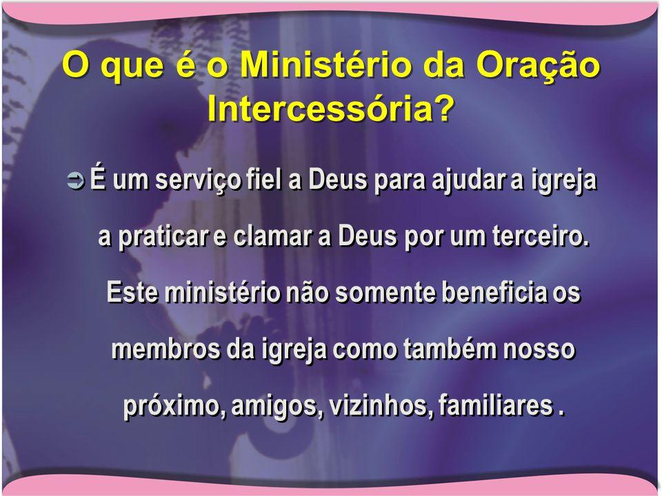 O que é o Ministério da Oração Intercessória.