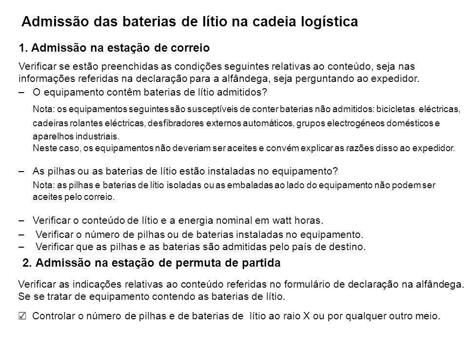 ■ Equipamento contendo pilhas e baterias de lítio que não podem ser aceites pelo correio (exemplos) EquipamentoFabricanteImagemModelo de produtoEnergia nominal em watts-hora Bicicleta eléctrica YamahaPAS Natura S111 Wh PanasonicENE433302 Wh Cadeira de rodas eléctricaYamahaJW Active280 Wh Veículo auto-guiadoMeidensha3ACB7200 Wh Bateria externa BAYSUNARCA-300300 Wh INAXYOO-0015300 Wh Produtos electrogéneos domésticos Yamada DenkiEP-10001000 Wh ELIIY PowerNE-BTL2K2000 Wh Baterias industriais (veículo eléctrico, bateria para as estações de base, grupo eléctrico solar, etc.) Shinko DenkiLIM40-6912 Wh EDISON POWEREPS25-7648 Wh