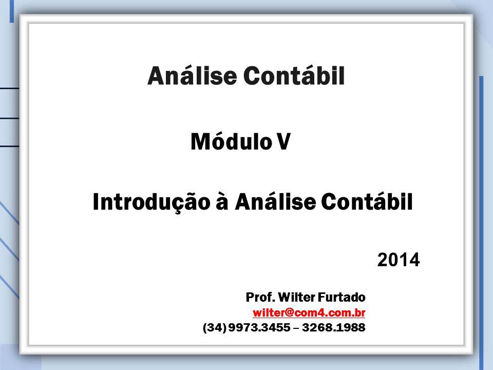 Análise Contábil Introdução à Análise Contábil 2014 Módulo V Prof.