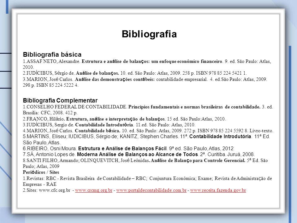 Bibliografia básica 1.ASSAF NETO, Alexandre.