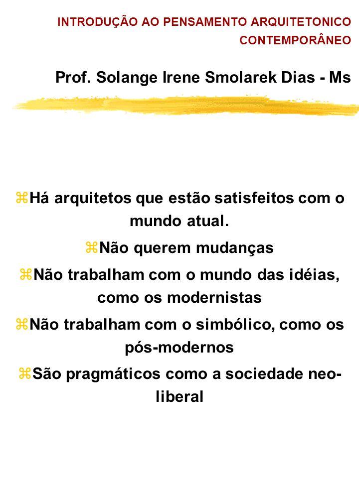 INTRODUÇÃO AO PENSAMENTO ARQUITETONICO CONTEMPORÂNEO Prof.