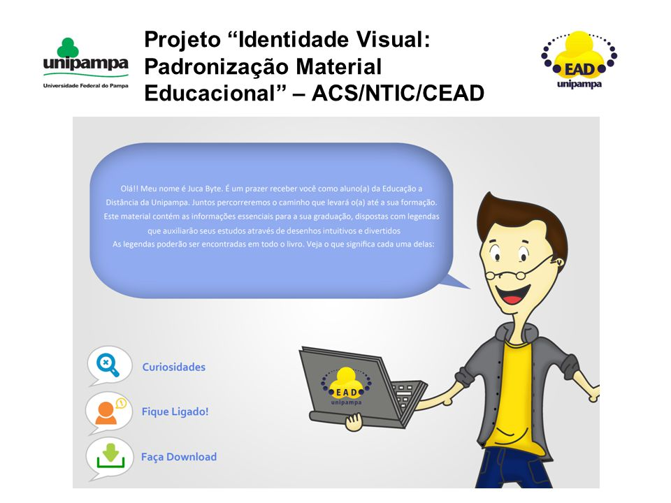 Projeto Identidade Visual: Padronização Material Educacional – ACS/NTIC/CEAD