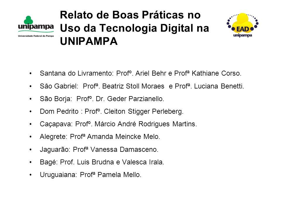 Santana do Livramento: Profº.Ariel Behr e Profª Kathiane Corso.