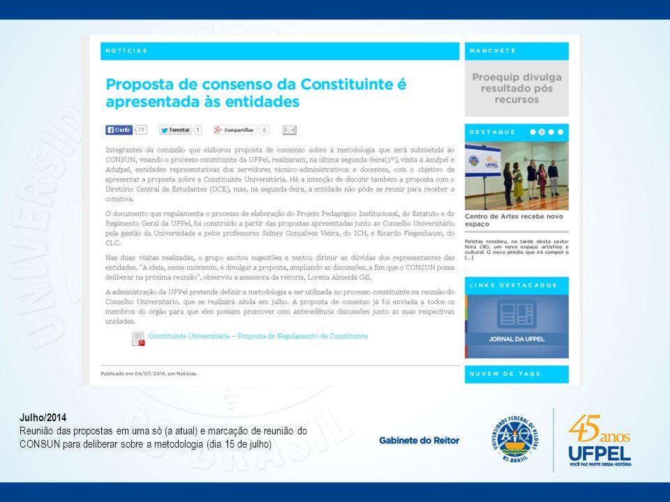 Julho/2014 Apresentação da proposta de consenso à ASUFPel, ADUFPel e Fórum da Constituinte