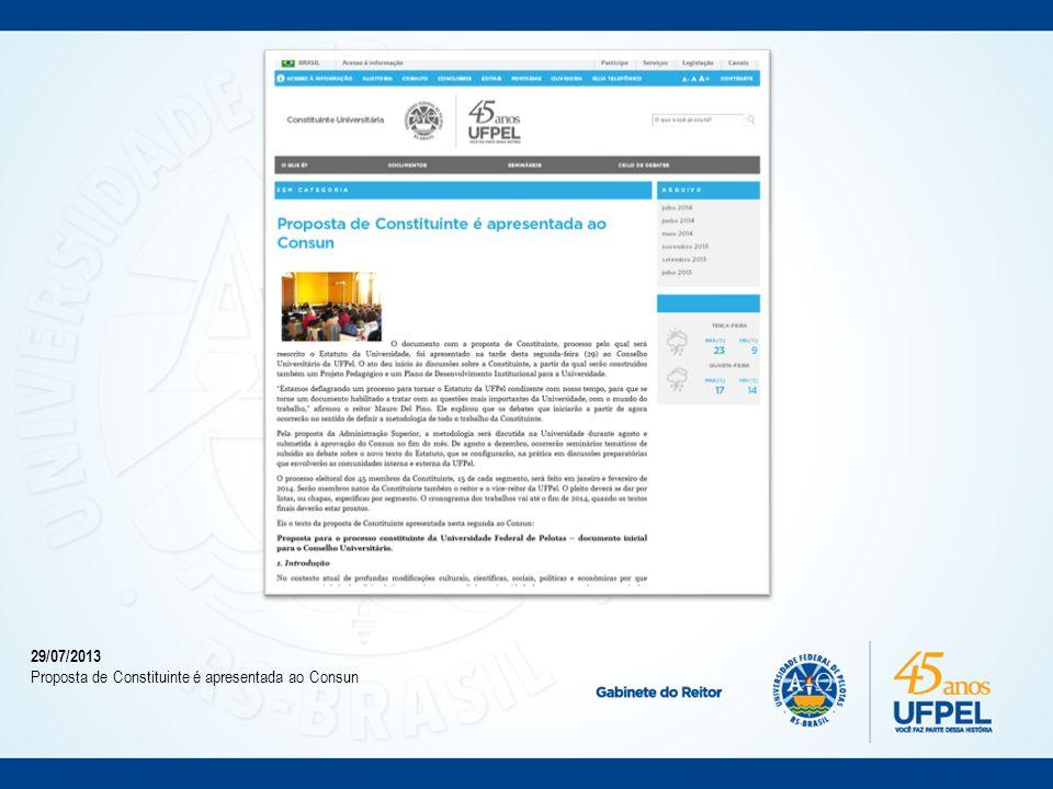 Julho/2013 Proposta de metodologia para a constituinte é amplamente divulgada nos veículos de comunicação da Universidade