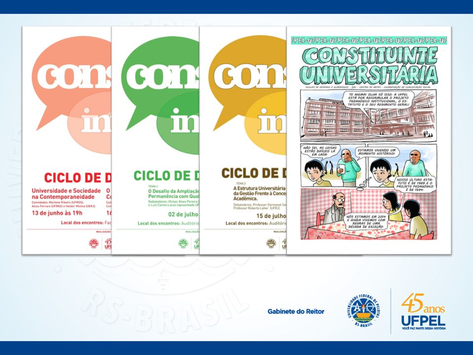 Acesse o site www.ufpel.edu.br/constituinte