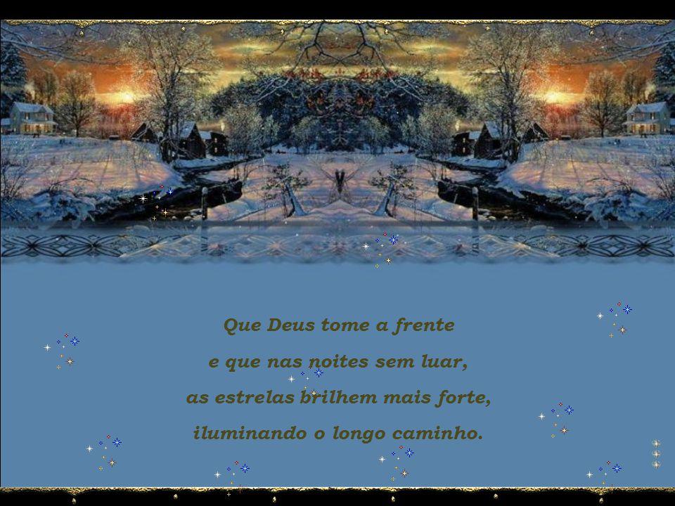 E quando a meia-noite trouxer o Novo Ano para o mundo e os fogos de artifício anunciarem a sua chegada, nossos sonhos saiam por aí...