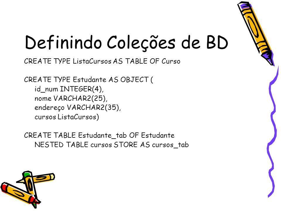 DECLARE meu_n_curso NUMBER(4); meu_titulo VARCHAR2(35); BEGIN SELECT c.n_curso, c.titulo INTO meu_n_curso, meu_titulo FROM TABLE(SELECT d.cursos FROM departamento d WHERE d.nome = 'Línguas') c WHERE c.n_curso = 1002;...