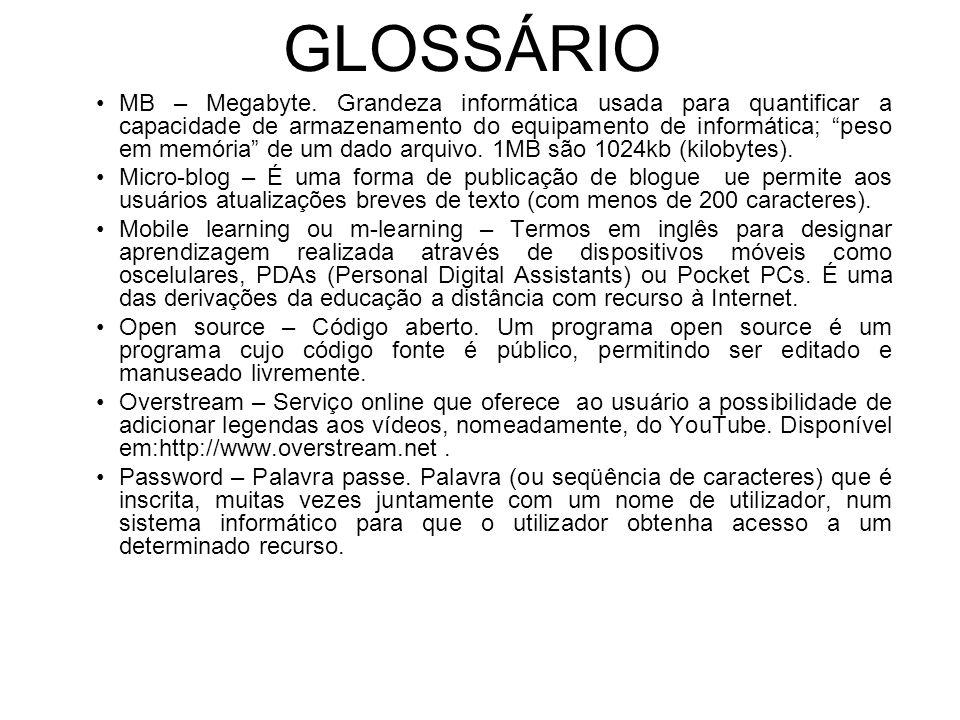 GLOSSÁRIO MB – Megabyte.