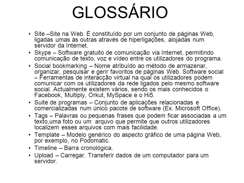 GLOSSÁRIO Site –Site na Web.