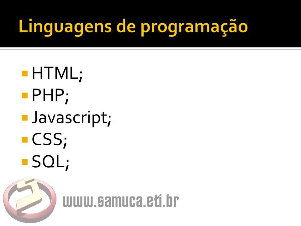  HTML;  PHP;  Javascript;  CSS;  SQL;