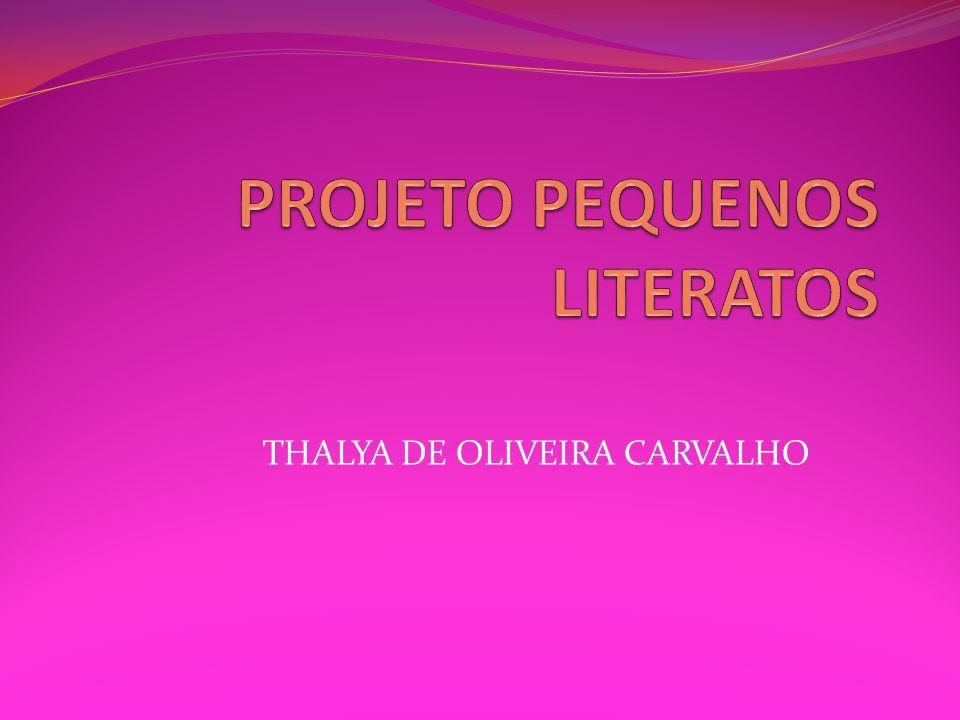 THALYA DE OLIVEIRA CARVALHO